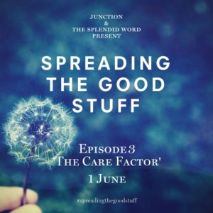 Spreading The Good Stuff Episode 3